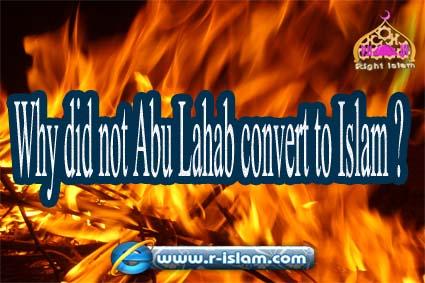 Why did not Abu Lahab convert to Islam? - Right Islam