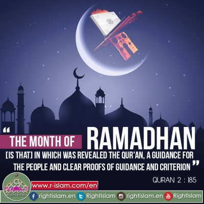 Ramadan, The Month of Guidance and Criterion